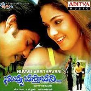 Nuvvu Vastavani Songs